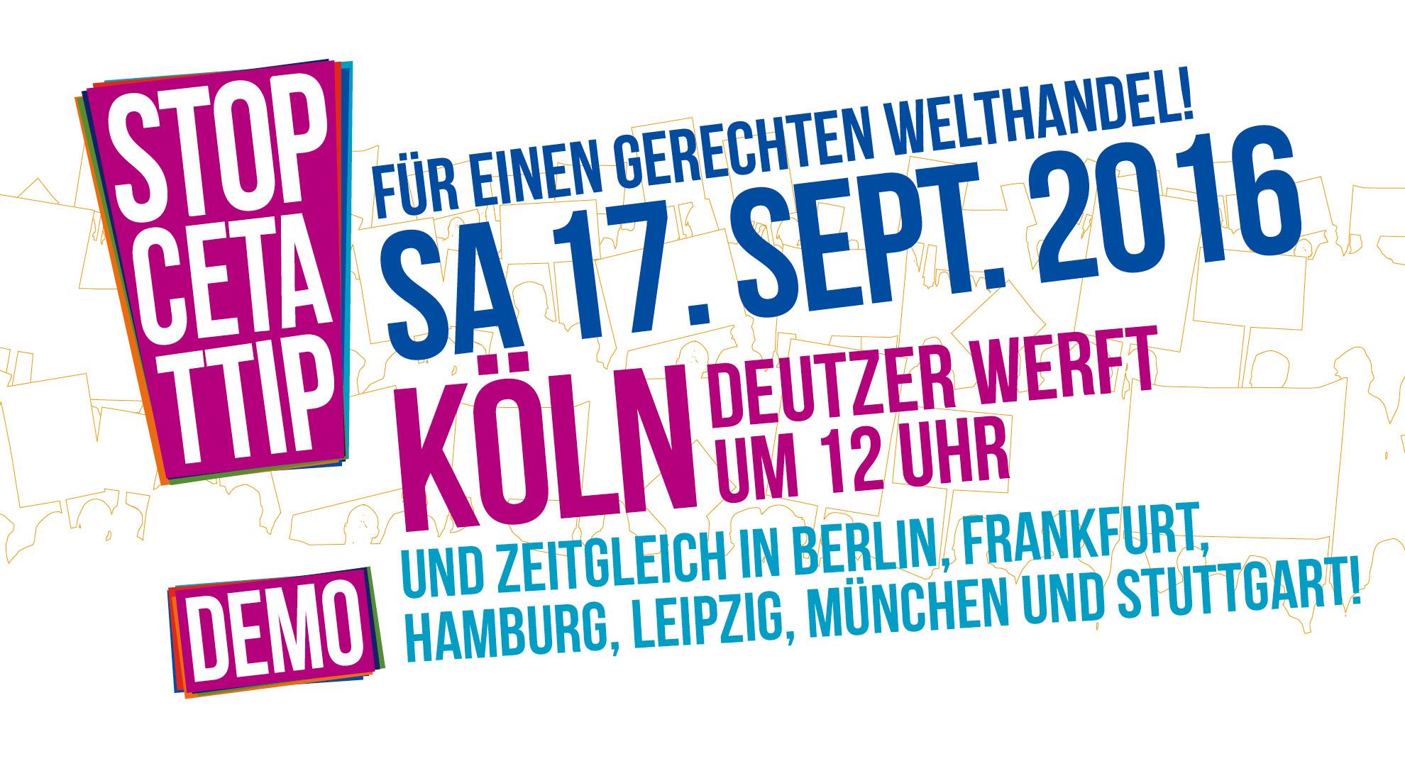 Banner der Demonstration gegen CETA und TTIP in Köln, 17.9.2016
