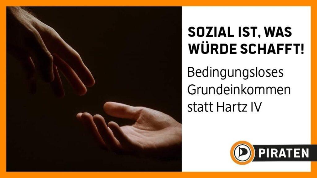 Sozial ist, was Würde schafft. Bedingungsloses Grundeinkommen statt Hartz IV.