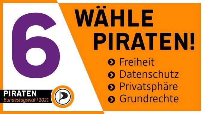 Noch 6 Tage bis zur Wahl. Wähle PIRATEN! Freiheit. Datenschutz. Privatsphäre. Grundrechte.