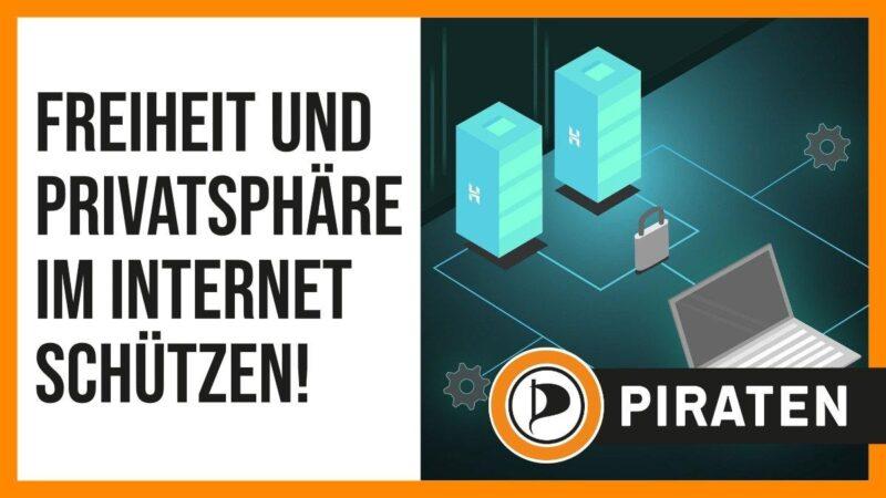 Freiheit und Privatsphäre im Internet schützen!